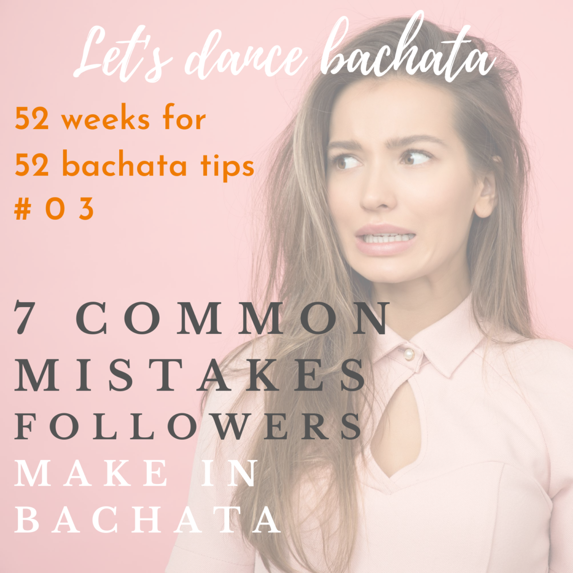 7 common mistakes followers make in bachata