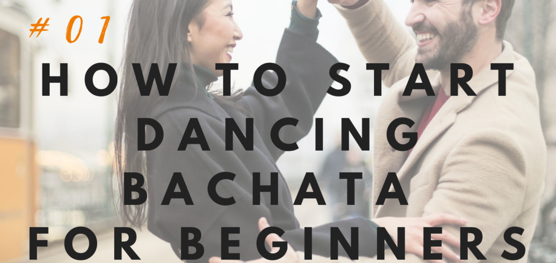How to start dancing bachata for beginners