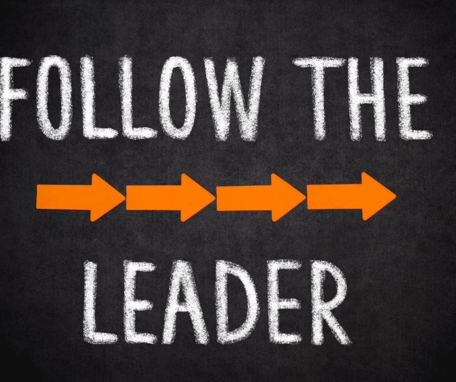 The follower follow the leader
